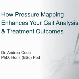How Pressure Mapping Enhances Your Gait Analysis & Treatment Outcomes