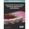 The Handbook of Research on Computerized Occlusal Analysis Technology Applications in Dental Medicine