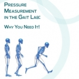 Pressure Measurement in the Gait Lab: Why You Need It!