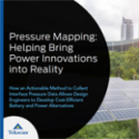 Pressure Mapping: Helping Bring Power Innovations into Reality