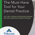 The Must-Have Tool for Your Dental Practice