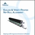 Ensure & Verify Proper Nip Roll Alignment