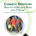 The Mysteries of Occlusion Revealed in Cosmetic Dentistry